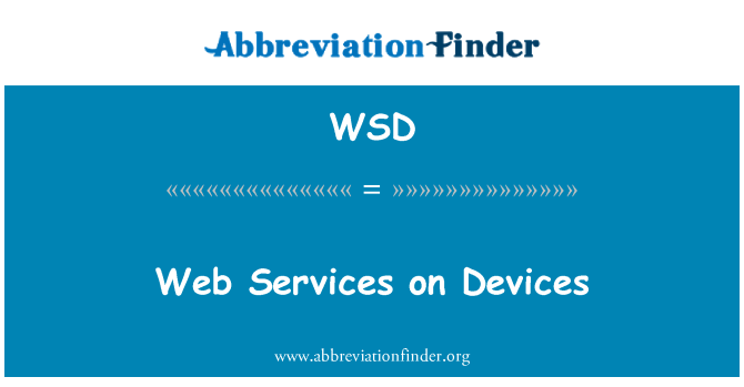 WSD: Web Services on Devices