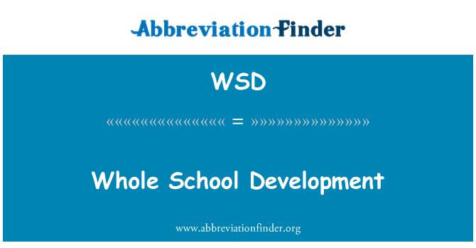 WSD: Whole School Development