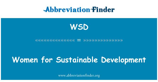 WSD: Women for Sustainable Development