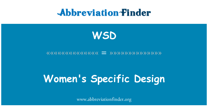 WSD: Women's Specific Design