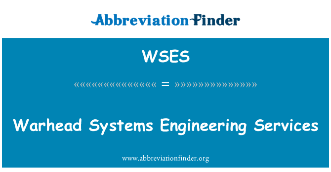WSES: Warhead Systems Engineering Services