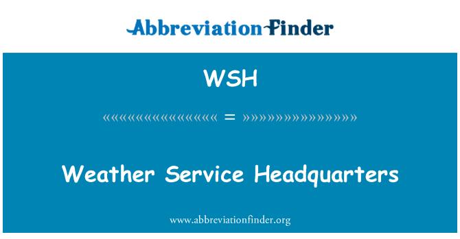 WSH: Weather Service Headquarters