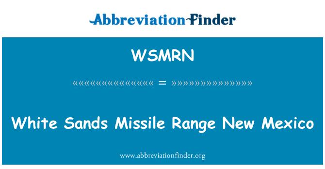 WSMRN: White Sands Missile Range New Mexico