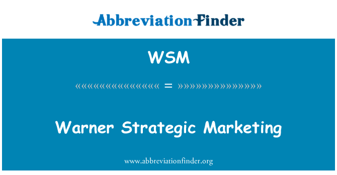 WSM: Warner Strategic Marketing
