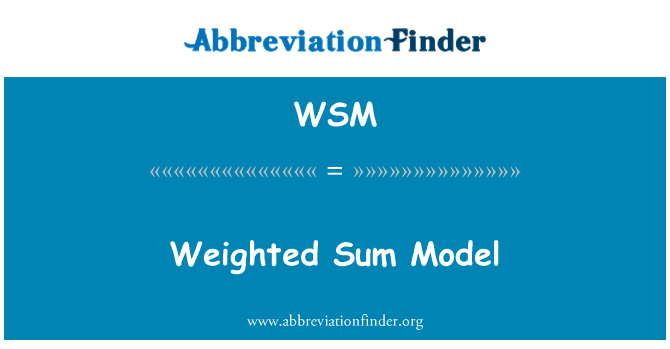 WSM: Weighted Sum Model