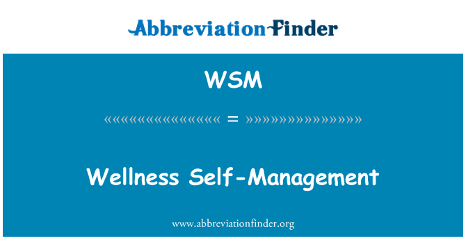 WSM: Wellness Self-Management