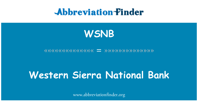 WSNB: Western Sierra National Bank