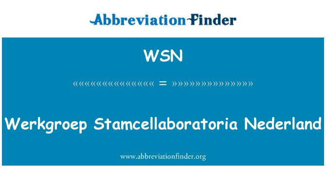 WSN: Werkgroep Stamcellaboratoria Nederland