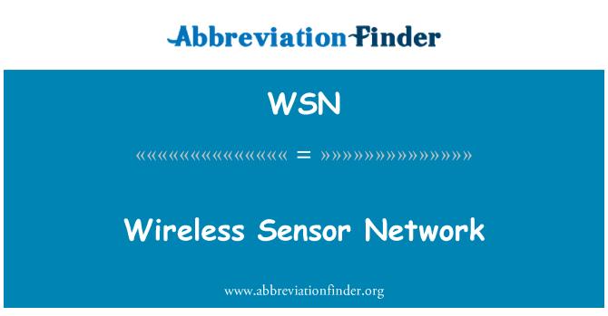 WSN: Wireless Sensor Network