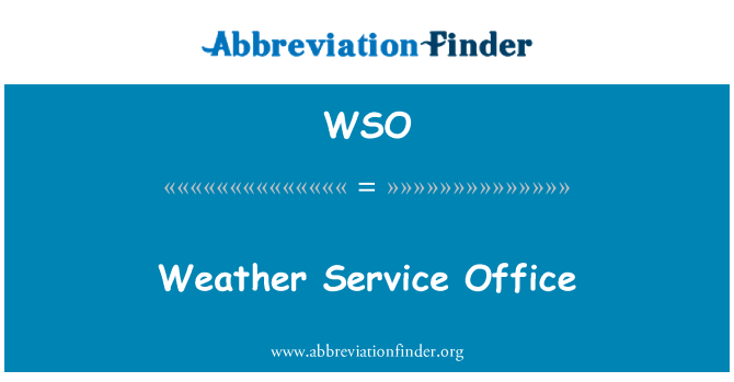 WSO: Weather Service Office