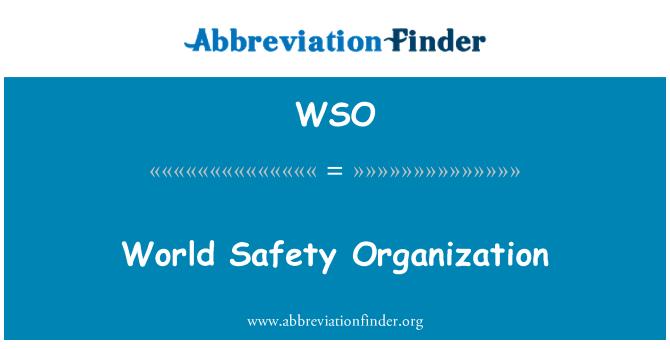 WSO: World Safety Organization