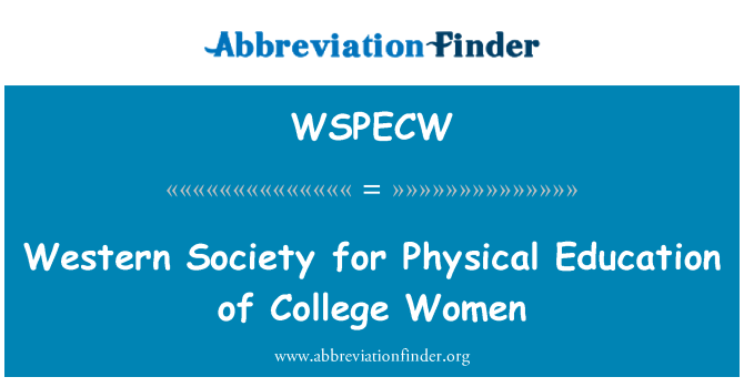 WSPECW: Western Society for Physical Education of College Women