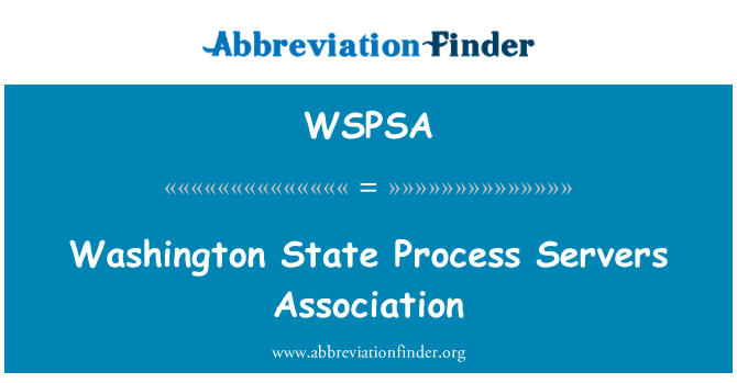 WSPSA: Washington State Process Servers Association