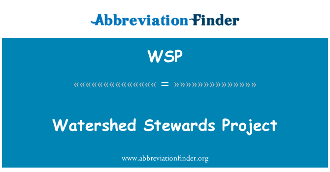 WSP: Watershed Stewards Project
