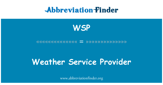 WSP: Weather Service Provider