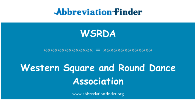 WSRDA: Western Square and Round Dance Association