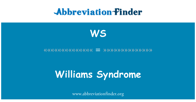 WS: Williams Syndrome