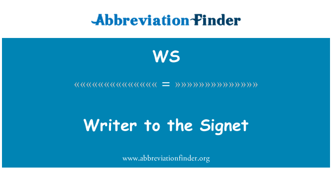 WS: Writer to the Signet