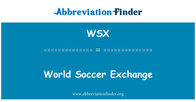 WSX: World Soccer Exchange