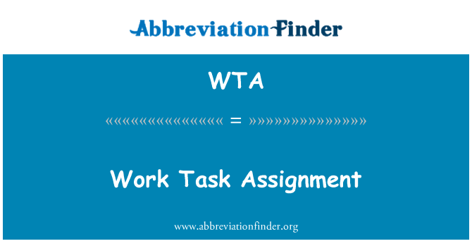 WTA: Work Task Assignment