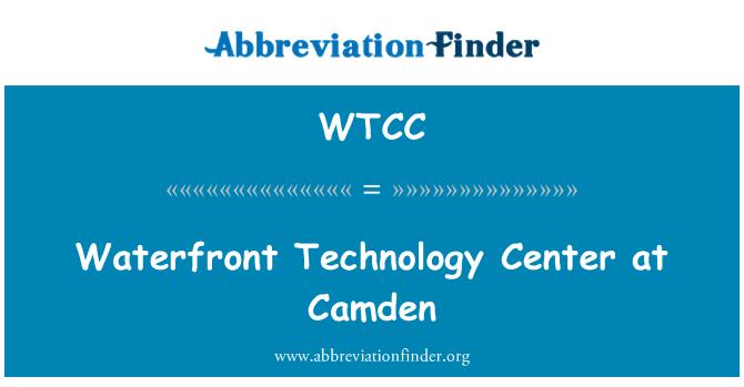 WTCC: Camden Waterfront Teknoloji Merkezi