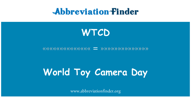 WTCD: World Toy Camera Day