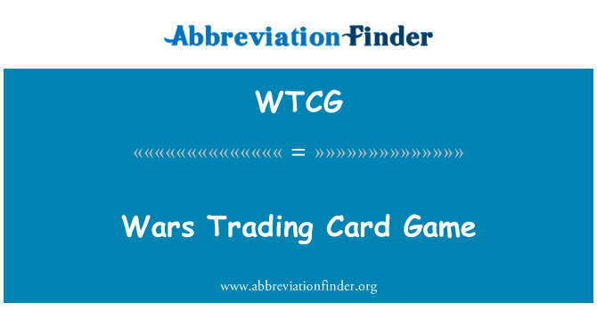WTCG: Wars Trading Card Game