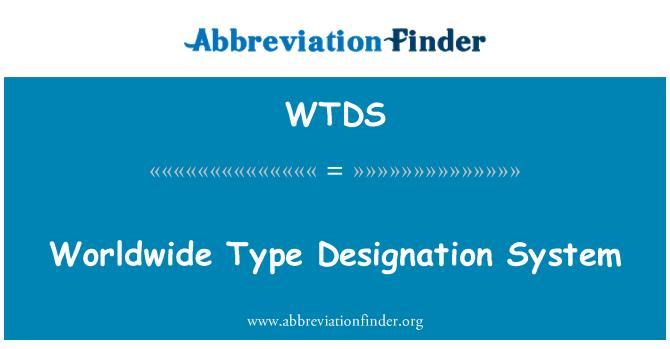 WTDS: Dünya çapında tür atama sistemi