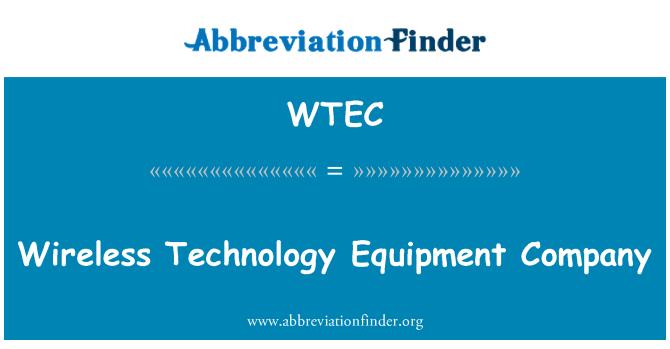 WTEC: Companie de echipamente wireless tehnologie