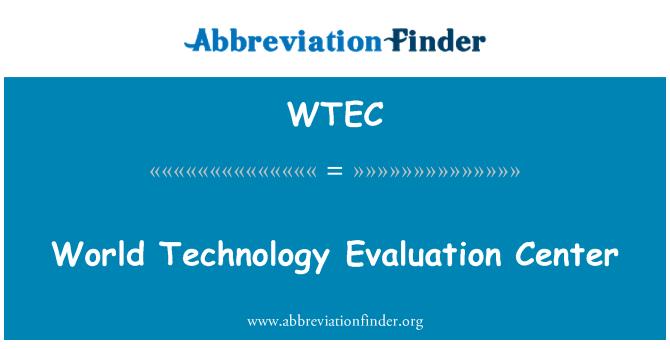 WTEC: Maailma tehnoloogiakeskuse hindamine