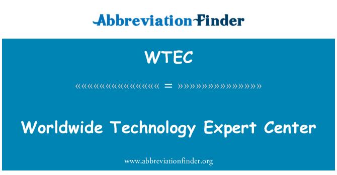 WTEC: Pusat pakar teknologi di seluruh dunia