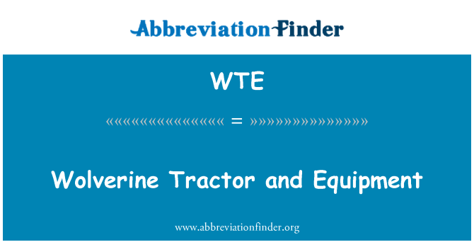 WTE: Wolverine Tractor and Equipment