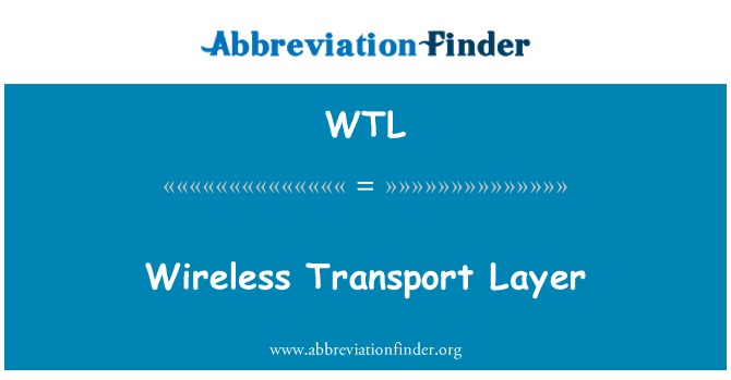 WTL: Wireless Transport Layer