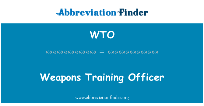 WTO: Weapons Training Officer