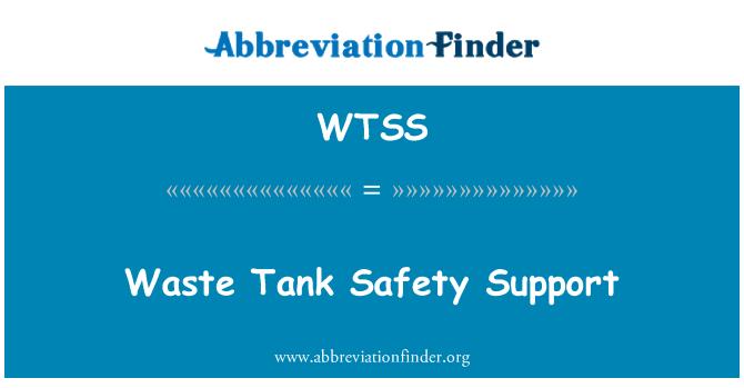 WTSS: Waste Tank Safety Support