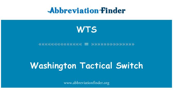 WTS: Washington Tactical Switch