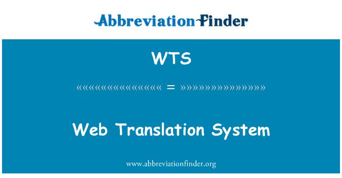 WTS: Web Translation System