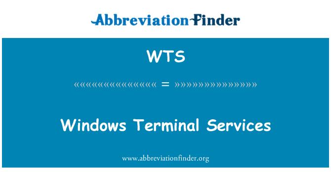 WTS: Windows Terminal Services