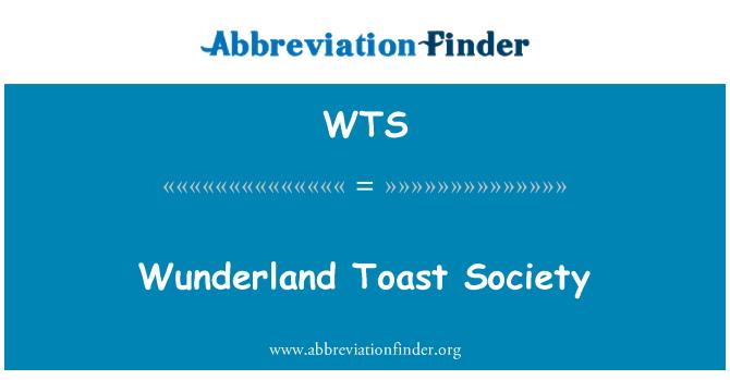 WTS: Wunderland Toast Society
