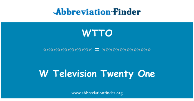 WTTO: W 电视 21 个