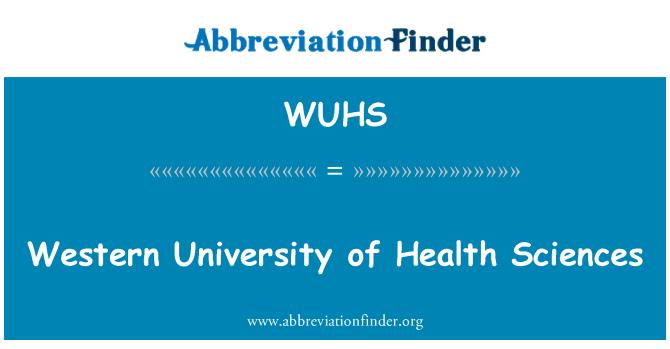 WUHS: Western University of Health Sciences