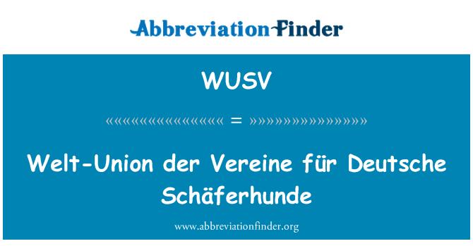 WUSV: Liitu mittekuuluvate Welt der Vereine für Deutsche Schäferhunde