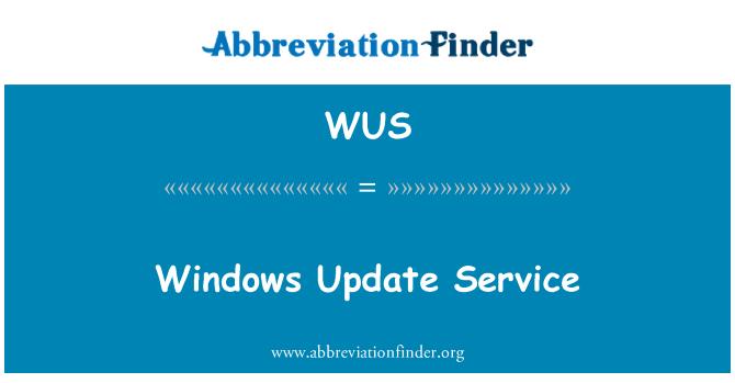 WUS: Servicio de actualización de Windows