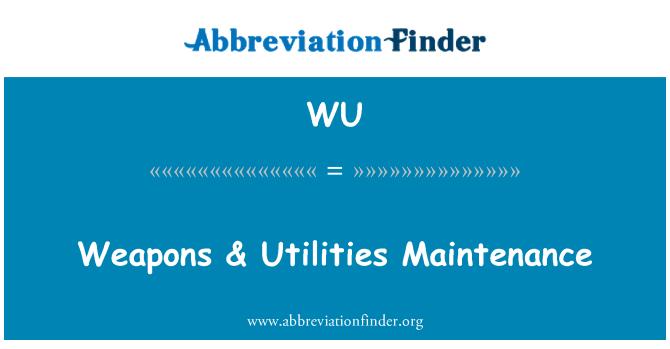 WU: Weapons & Utilities Maintenance
