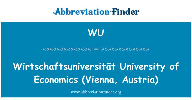 WU: Wirtschaftsuniversität  University of Economics (Vienna, Austria)