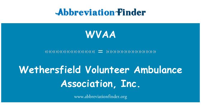 WVAA: Wethersfield voluntario ambulancia Association, Inc.