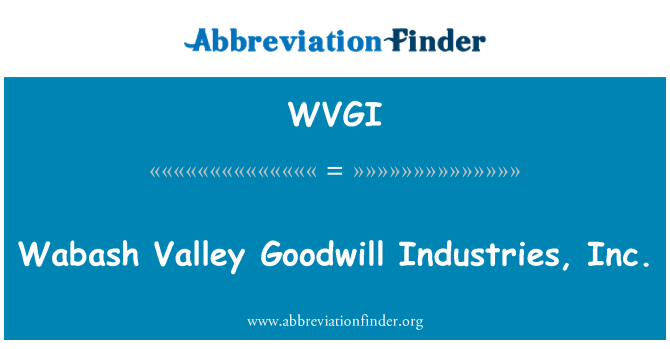 WVGI: Wabash Valley Goodwill Industries, Inc.