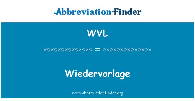 WVL: Wiedervorlage