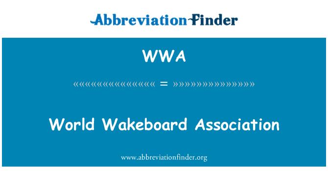 WWA: World Wakeboard Association