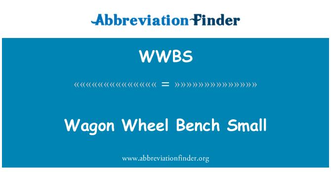 WWBS: Wagon Wheel Banco pequeño
